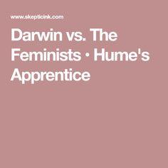 Darwin vs. The Feminists • Hume's Apprentice
