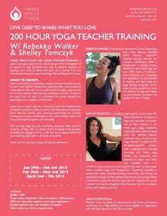 200 Hour Teacher Training  Inner Space Yoga is  RYS  Amazing Teachers  Great Schedule  More info: info@innerspaceyoga.ca