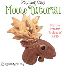 Polymer Clay Moose Tutorial for the 2013 Friesen Project on KatersAcres Clay Blog