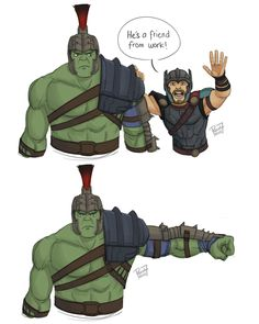 "He's my friend! by pencilHead7 on DeviantArt.....""We know each other! He's a friend from work!"" XD Hulk still has some issues with Thor..."
