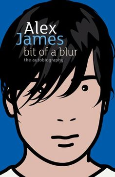 I love Blur, and I love music bios and Alex James is very entertaining