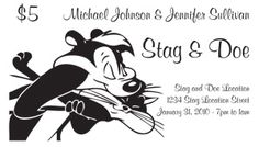 Fun Stag And Doe Ticket Designs Available At Www Greatsigns Ca
