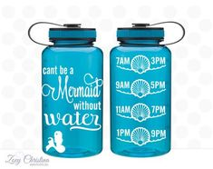 Can't be a mermaid without water! Water intake bottle Water intake tracker Water by ZoeyChristina