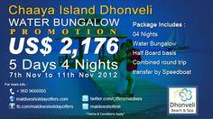 Chaaya Island Dhonveli ****  Special Water Bungalow  Promotion  http://www.maldivesholidayoffers.com/resorts/dhonvelichaayaisland/special_offers.php