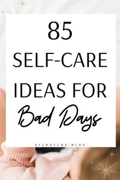 Are you having a bad day? Here is a list of 85 best self-care Ideas to help you when you are having a bad day. The best self-care habits. 85 of the best self-care ideas for bad days. How to boost your mood with self-care. Getting A Massage, Practice Gratitude, Feeling Stressed, Motivational Words, Self Care Routine, Having A Bad Day, Self Development, Personal Development, Daily Affirmations