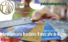 Juro bancário Brasileiro: O mais Alto do Mundo