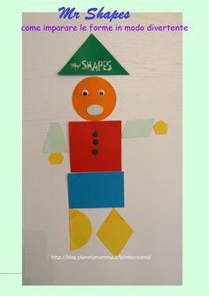 Vi presento Mr. Shapes! Un modo simpatico per insegnare le forme geometriche ai bambini.