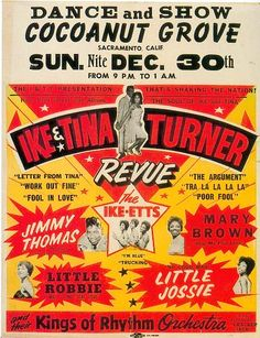 Ike & Tina Turner Revue | Jimmy Thomas | Mary Brown | Little Robbie | Little Jossie -Cocoanut Grove, Sacramento, CA December 30, 1962