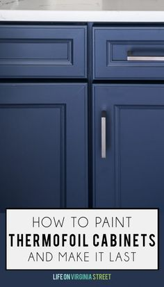 Great tips and tricks on how to paint thermofoil cabinets and make it last. These tips also work for laminate cabinets! This color is Benjamin Moore's Hale Navy. Great tips and tricks on how to paint thermofoil ca Melamine Cabinets, Mdf Cabinets, Bathroom Cabinets, Blue Cabinets, Cupboards, Kitchen Redo, Kitchen Design, Kitchen Tips, Kitchen Laminate
