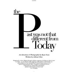 The past was not that different from today. ❤ liked on Polyvore featuring text, words, magazine, articles, quotes, backgrounds, headlines, filler, saying and picture frame