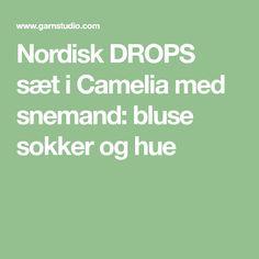Nordisk DROPS sæt i Camelia med snemand: bluse sokker og hue