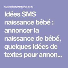 Idées SMS naissance bébé : annoncer la naissance de bébé, quelques idées de textes pour annoncer la naissance de son bébé, faire part naissance