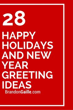 28 Happy Holidays and New Year Greeting Ideas Holiday 28 Happy Holidays and New Year Greeting Ideas