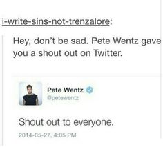 Thanks for the shoutout, Pete. Fall Out Boy, Emo Bands, Music Bands, Music Is Life, My Music, Save Rock And Roll, Pete Wentz, Band Memes, Panic! At The Disco