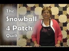 Another awesome tutorial by Jenny Doan. The Snowball 4 Patch Quilt