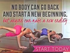 Make a new ending today!  #purelyfitlife via @Purely Twins #fitfluential