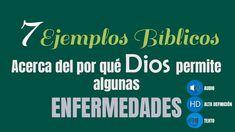 7 Ejemplos Bíblicos del por qué Dios permite algunas enfermedades
