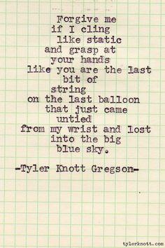 Typewriter Series #83 by Tyler Knott Gregson    #X