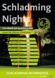 #Schladming Nights - das ist Live-Musik auf der Open-Air Bühne am Hauptplatz. Diesen Sommer starten wir am Donnerstag, 4. Juli 2013! Sei dabei, wenn wir uns auf eine musikalische Weltreise begeben!
