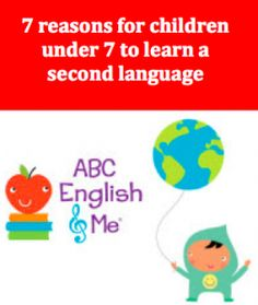 7 reasons for children under 7 to learn a second language
