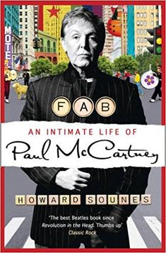 'Fab: An Intimate Life of Paul McCartney' by Howard Sounes (2010)
