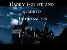 Harry Potter and Starkid impressions!!!