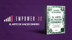 """Descarga en Mega """"El Arte de Hacer Dinero"""". Uno de los mejores """"best-sellers"""" de finanzas e inteligencia financiera de Mario Borghino"""