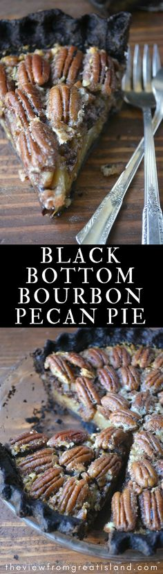 Black Bottom Bourbon Pecan Pie ~ bring a little drama to the table with this chocolate crusted (and spiked) pecan pie