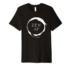 Mens Zen AF Mindfulness Meditation Present Minded Premium...