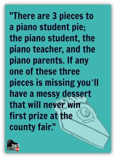 If every piano parent could read this article, the piano world would be a great place! Click to read | www.teachpianotoday.com #pianoteaching #pianoparents #pianostudio #musicquote