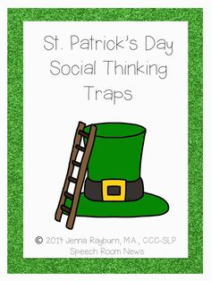Social Traps! Social Thinking for St. Patricks Day - Speech Room News