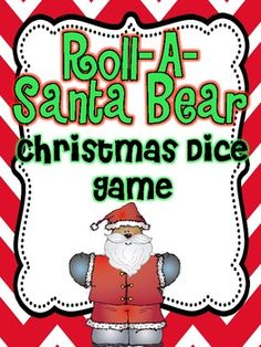 Christmas Roll-A-Claus (Mr and Mrs) Dice Games - Live Love Laugh Kindergarten - TeachersPayTeachers.com