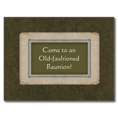 """""""Save the Date for an Old-fashioned Reunion"""": The antique paper frame on vintage oak tag paper contains the idea of generations in a family or old friends getting together for a reunion. This simple and yet unique design will help increase the number of people who RSVP with a yes!"""