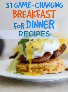 31 Game-Changing Breakfast For Dinner Recipes