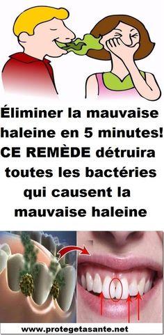Éliminer la mauvaise haleine en 5 minutes! CE REMÈDE détruira toutes les bactéries qui causent la mauvaise haleine