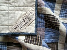 I like this way of labeling quilts. Also, I definitely need to make a quilt out of Andy's old shirts. :)