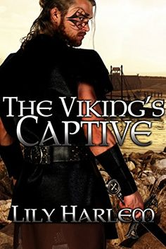 Deanna's World: Review: The Viking's Captive by Lily Harlem