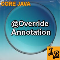 #Tutorial on #Override #Annotation explains the usage and benefits of this essential annotation in #Java.