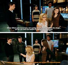 """""""Let's analize this and see if we can figure out where it's manufactured"""" - Oliver, Felicity, Evelyn, Rory, Curtis and Rene #Arrow"""