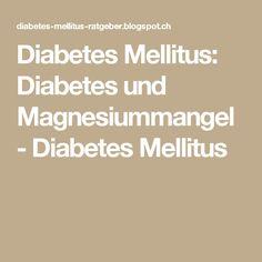 Diabetes Mellitus: Diabetes und Magnesiummangel - Diabetes Mellitus