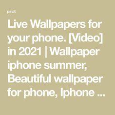 Live Wallpapers for your phone. [Video] in 2021 | Wallpaper iphone summer, Beautiful wallpaper for phone, Iphone wallpaper sky