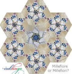 Millefiore or Millefiori? or Pieced Hexagons? See the difference on the All About Inklingo blog today. These amazing designs are NOT just for quilters who English Paper Piece! http://www.lindafranz.com/blog/millefiore-and-millefiori/