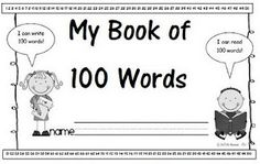 """My Book of 100 Words. Last week I asked the kiddos if they could write 100 words and they said, """"NO WAY!"""" Well, won't they be surprised when we finish up our word lists in this little book and they discover that they really can write 100 words"""