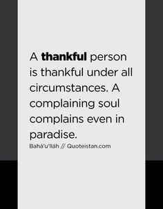 Be a thankful person