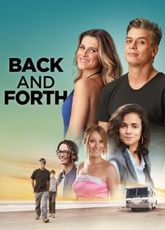 Back and Forth (2016) - When their car breaks down en route to S?o Paulo, a father and son accept a ride from four beautiful telemarketers who are headed there on holiday.