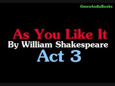 As you like it Act 3 by William Shakespeare Audio Book - YouTube
