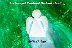 send you an Archangel Raphael distant healing by reikichristy