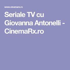 Seriale TV cu Giovanna Antonelli - CinemaRx.ro Tv, Movie, Television Set, Television