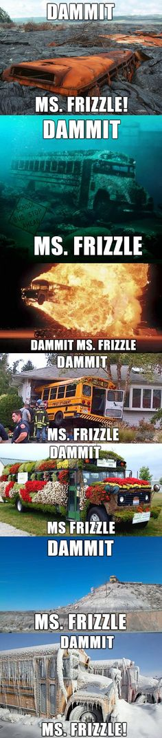 Not a fan of the curse word. I prefer to think of it as Dangit but the sentiment is the same. Yes Ms. Frizzle.