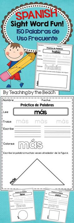 This is a PDF file with 150 Spanish Sight Words (Palabras de Uso Frecuente) in fun practice sheets for your students. The sheets are simple and kid friendly. You can use these as morning work or you can make a literacy center with them. If you open the preview you will get 4 sheets to sample with your students (freebie). Hope you and your students like them.--Teaching by the Beach